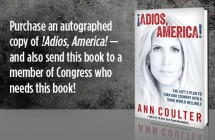 You MUST read Ann Coulter's latest book – it'll shock you rigid!